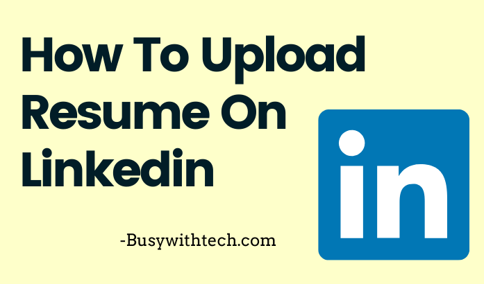 how to add resume in linkedin  with pictures